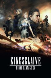 Final Fantasy XV – Kingsglaive 2016