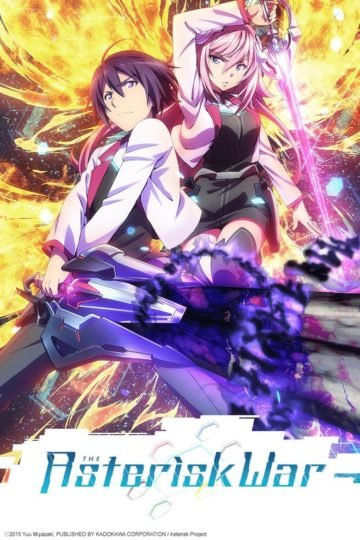 Gakusen Toshi Asterisk  The Asterisk War The Academy City on the Water