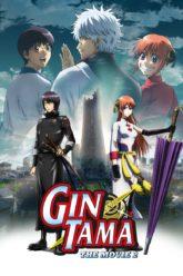 Gekijouban Gintama Kanketsu-hen  Gintama The Movie – The Final Chapter- Be Forever Yorozuya