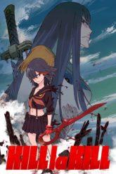 KILL la KILL + OVA
