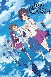 Shin Sekai Yori  From the New World + OST