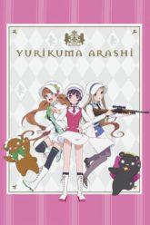 Yuri kuma Arashi  Love Bullet – Yurikuma Arashi